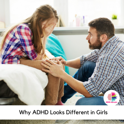 5 Ways to be a Proactive Parent to your Daughter with ADHD