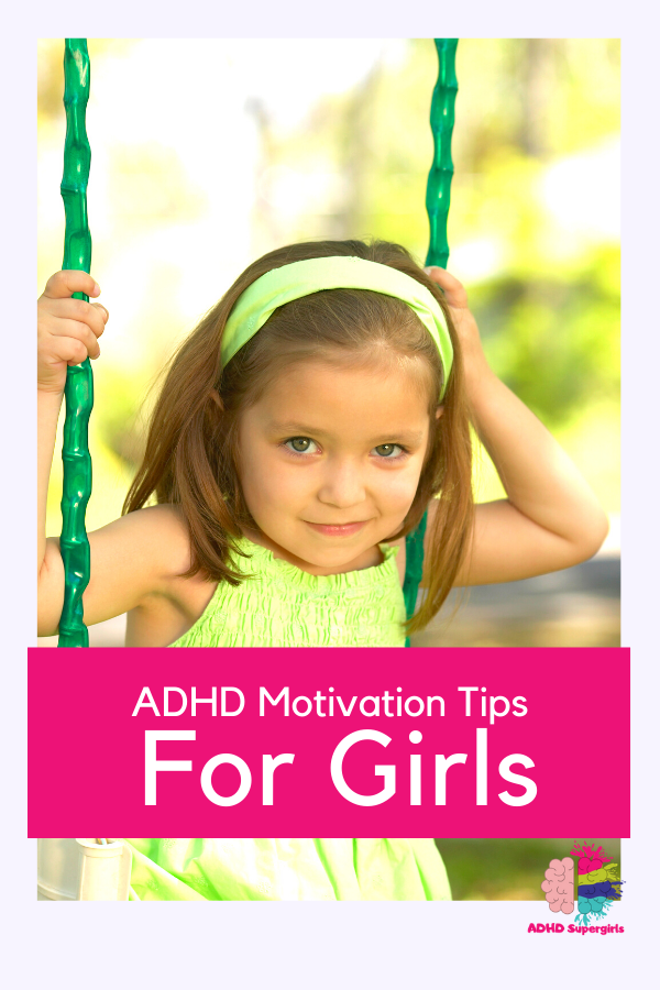adhd motivation tips for girls