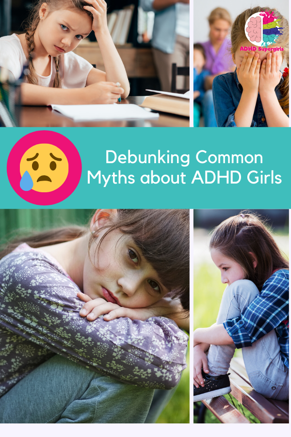 I've heard a lot of ADHD myths that spout off outdated, untrue, and hurtful statements about girls with ADHD. In response, I've listed some of the most common ADHD myths about girls.