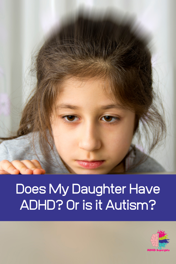 adhd versus autism in girls