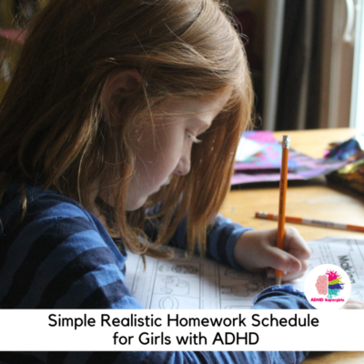 Instead of creating a schedule that will frustrate everyone involved, use these tips to create a realistic schedule for girls with ADHD that your daughter will love.