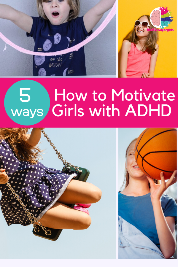 motivate girls with adhd