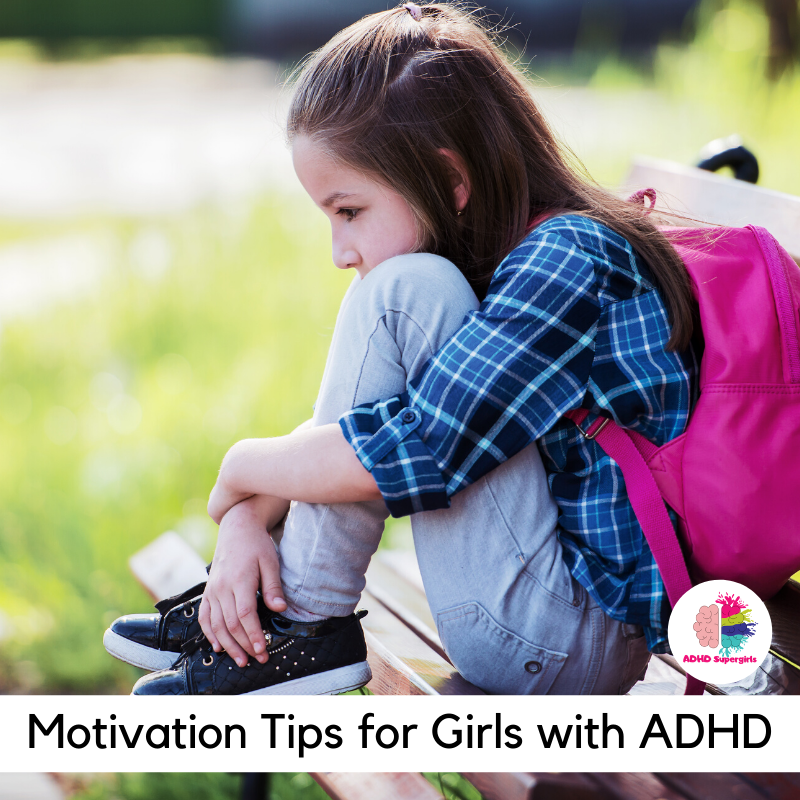 5 Easy ADHD Motivation Tips for Girls