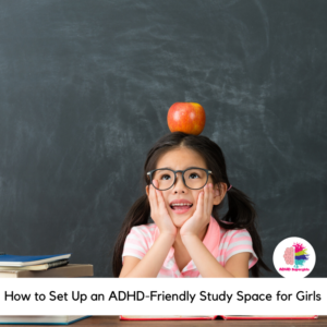 When your daughter has ADHD, she needs accommodations to succeed in school. Our girls have accommodations in the classroom, but we also give them accommodations in our at-home study spaces. Use this guide to help you set up an ADHD-friendly study space for girls.