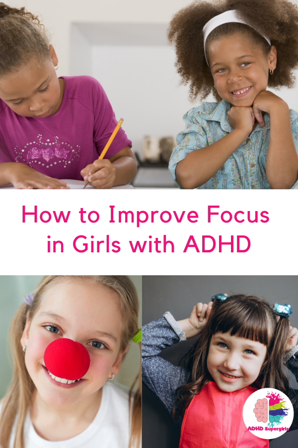 focus tips for girls with adhd