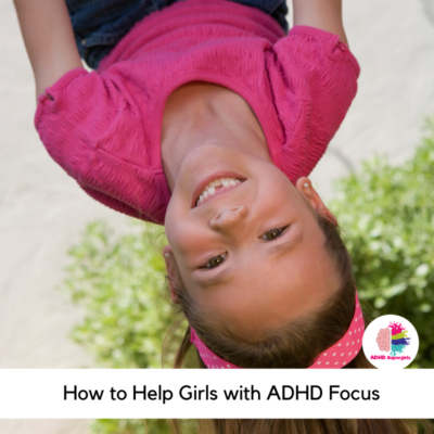 help daughter with adhd focus