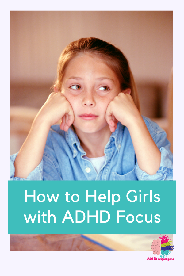 help girls with adhd focus