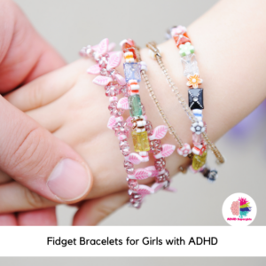 Girls with ADHD often fidget and play with things like pencils and pens, their hair, nails, teeth, and zippers. Put this instinct in a positive place with these fidget bracelets for girls with ADHD.