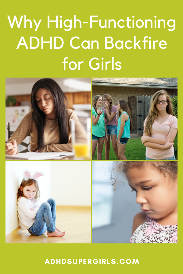 Does your daughter have high-functioning ADHD? Here's why high-functioning ADHD in girls can be a problem and what to do about it.