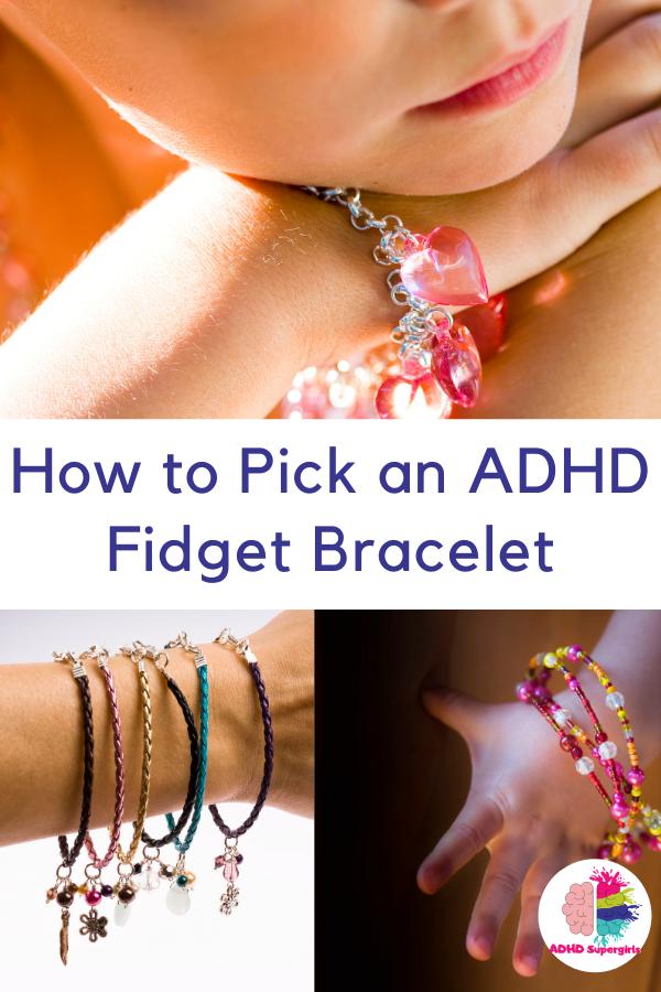 how to pick an adhd fidget bracelet