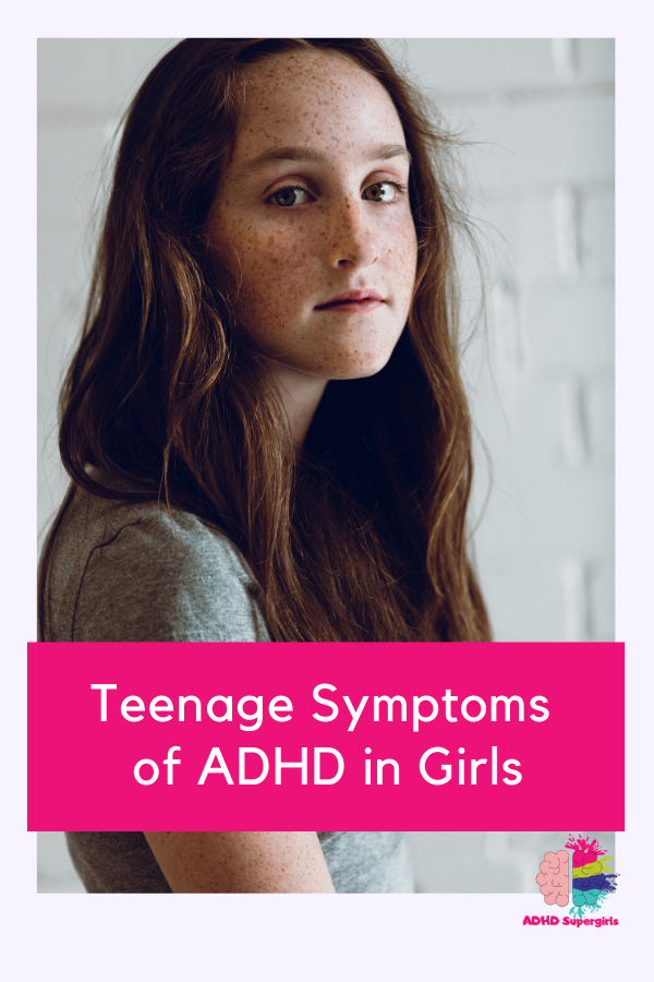 teen symptoms adhd girl
