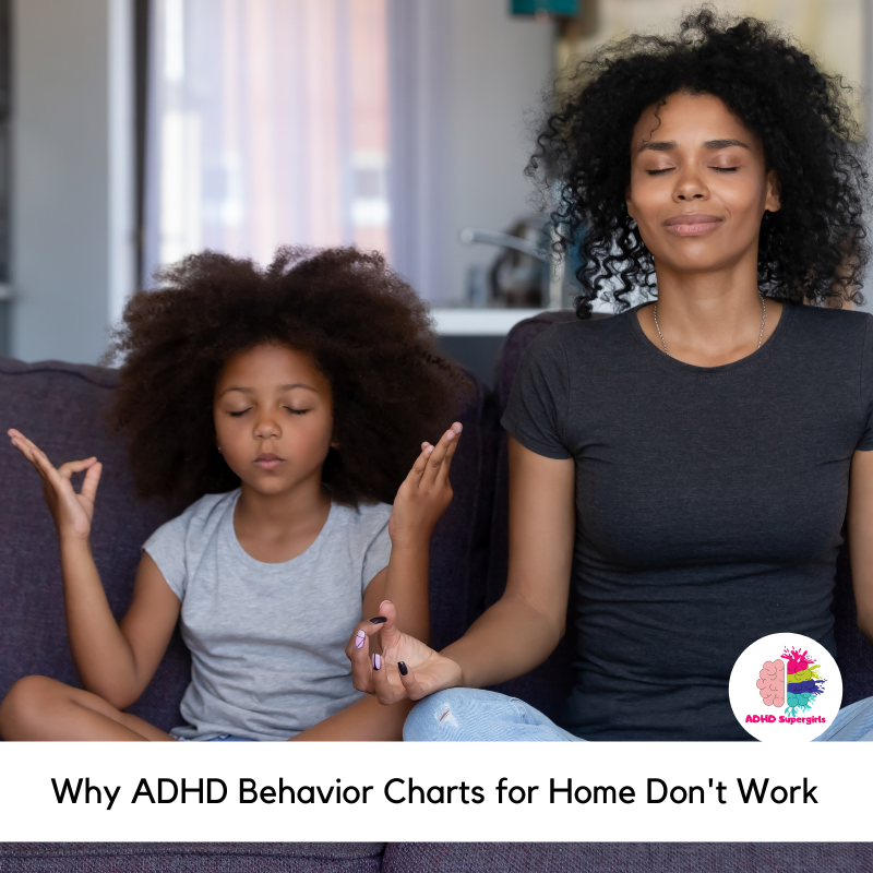 One reason that a lot of people visit ADHD Supergirls is to look for ADHD behavior charts for home. Here's why I'm not really a fan.